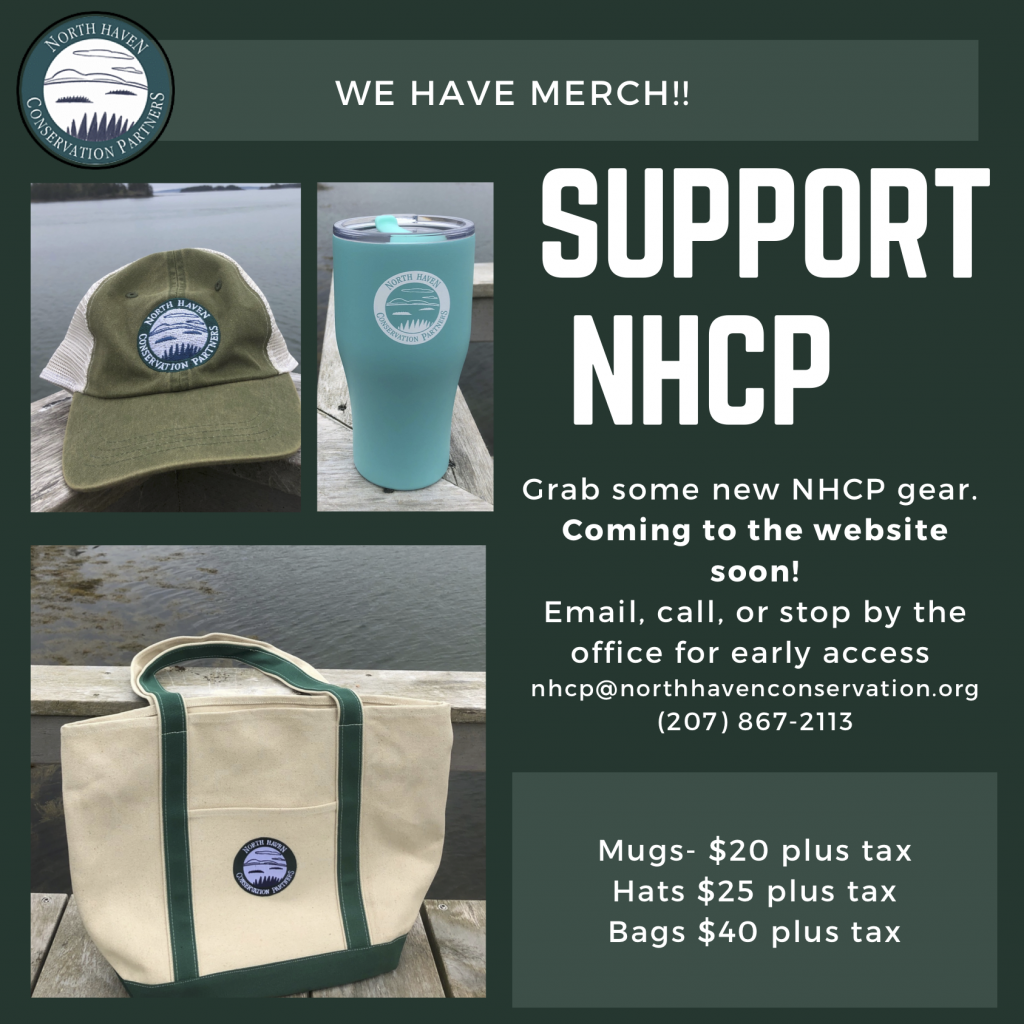 Support NHCP- Grab some gear. Stop by the office on north haven or send us an email at nhcp@northhavenconservation.org